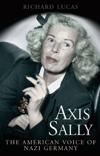 Axis Sally: The American Voice of Nazi Germany by Casemate