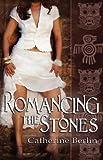 Romancing the Stones, Catherine Berlin, 1605043087