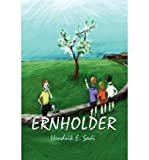 img - for [ Ernholder By Sadi, Hendrik E ( Author ) Paperback 2002 ] book / textbook / text book