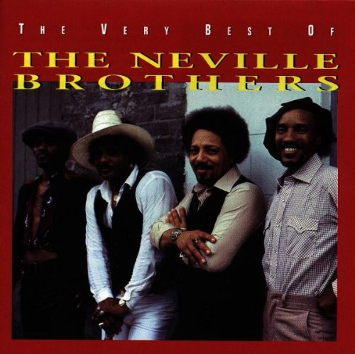 The Very Best of The Neville Brothers (The Very Best Of Aaron Neville)