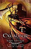 Excalibur: The Legend of King Arthur (Heroes & Heroines Graphic)