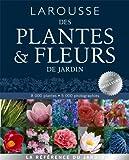 larousse des plantes et fleurs de jardin french edition