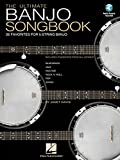 The Ultimate Banjo Songbook: 26 Favorites Arranged for 5-String Banjo Bk/Online Audio