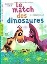 Le match des dinosaures par Aubin