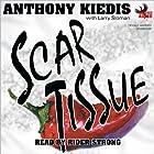 Scar Tissue Hörbuch von Anthony Kiedis, Larry Sloman Gesprochen von: Rider Strong