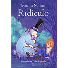 Ridículo (Spanish Edition)