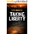 Taking Liberty (Gabe Quinn Thriller Series Book 3)
