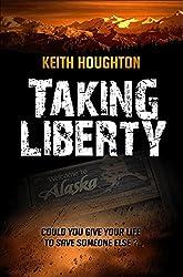 Taking Liberty (Gabe Quinn Thriller Series Book 3) (English Edition)