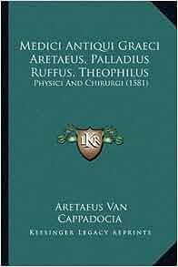 Medici Antiqui Graeci Aretaeus, Palladius Ruffus