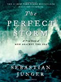 The Perfect Storm, Sebastian Jünger, 0393337014