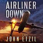 Airliner Down | John Etzil