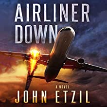 Airliner Down Audiobook by John Etzil Narrated by Alan Taylor