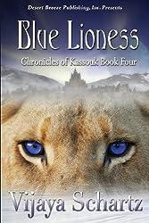 Blue Lioness (Chronicles of Kassouk) (Volume 4)