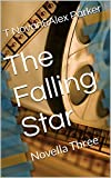The Falling Star: Novella Three (TFS Book 3)