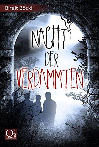 Nacht der Verdammten (Wunschlos tot 4) (German Edition)