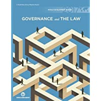 World Development Report 2017: Governance and the Law