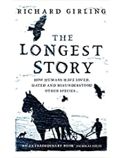 The Longest Story: How humans have loved, hated and misunderstood other species