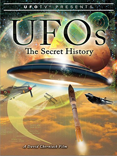 UFOs - The Secret History