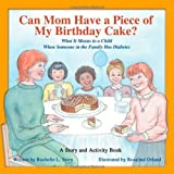 Can Mom Have a Piece of My Birthday Cake, Rochelle Stern, 1891231952