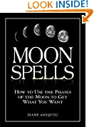 #5: Moon Spells: How to Use the Phases of the Moon to Get What You Want