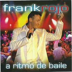 """Frank Rojo """" A Ritmo de Baile """""""
