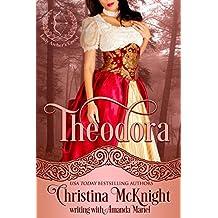 Theodora (Lady Archer's Creed Book 1)