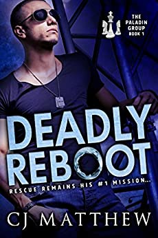 Deadly Reboot: The Paladin Group Book 1 by [Matthew, CJ]