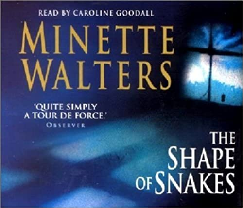 The Shape of Snakes by Minette Walters (2001-03-23)