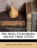 Die Insel Felsenburg, Johann Gottfried Schnabel, 1176077961