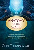 Anatomy of the Soul by Thompson, Curt [Paperback]