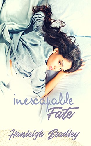 Inescapable Fate (The Fate Series Book 1) by [Bradley, Hanleigh]