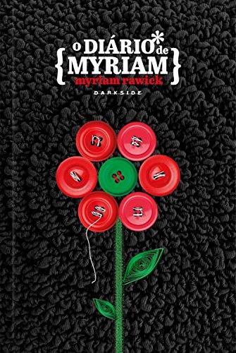 O diário de Myriam por [Rawick, Myriam, Lobjois, Philippe]