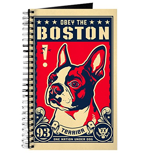 - CafePress Obey The Boston Terrier! USA Spiral Bound Journal Notebook, Personal Diary, Lined
