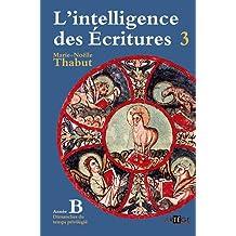 INTELLIGENCE DES ÉCRITURES (L') T.03 : ANNÉE B