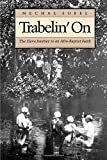 img - for Trabelin' On: The Slave Journey to an Afro-Baptist Faith by Mechal Sobel (1988-04-01) book / textbook / text book