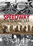 Speedway: The Classic Era