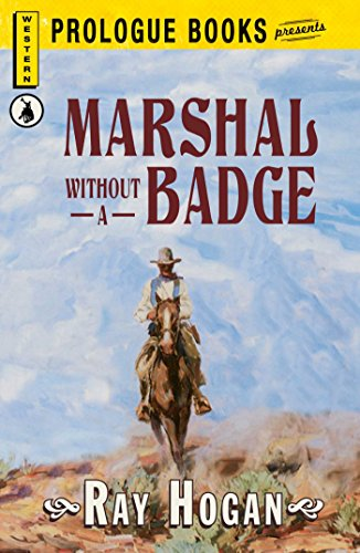 Marshall without a Badge (Prologue Western)