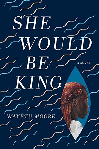 She Would Be King: A Novel