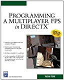 Programming a Multiplayer FPS in DirectX (Charles River Media Game Development) by Vaughan Young (2004-12-20)
