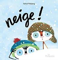 Neige ! par Terkel Risbjerg