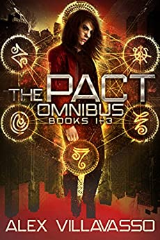 The Pact Series Omnibus One: Sailor Ray and the Darkest Night, Sailor Ray and the Dark Descent, Sailor Ray and the Beautiful Lie: A Demon Hunting Supernatural Thriller (The Pact Collection) by [Villavasso, Alex]
