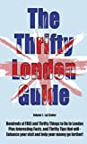 The Thrifty London Guide, L&S Culver, 1492171387