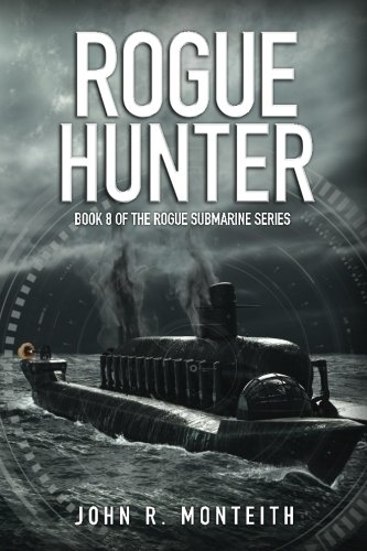Rogue Hunter (Rogue Submarine) (Volume 8)
