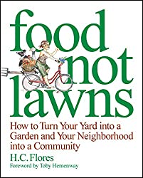 Image of the product Food Not Lawns: How to that is listed on the catalogue brand of Brand: Chelsea Green Publ.