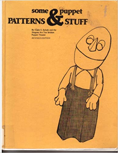 Some Puppet Patterns Stuff Claire E Scholz Bill Fleming Amazon Fascinating Puppet Patterns