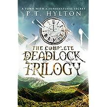 The Deadlock Trilogy Box Set: (A Supernatural Suspense Collection: Regulation 19, A Place Without Shadows, The Broken Clock)