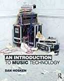 An Introduction to Music Technology, Daniel W. Hosken, 0415997291