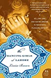 The Dancing Girls of Lahore: Selling Love and