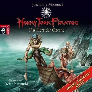 Das Herz der Ozeane (Honky Tonk Pirates 5) Hörbuch