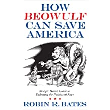 How Beowulf Can Save America